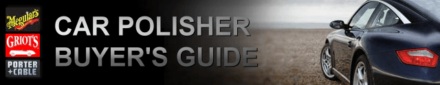 Car Polisher Buyer's Guide